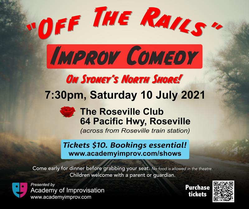 Off The Rails improv show, Saturday 10 July 2021.
